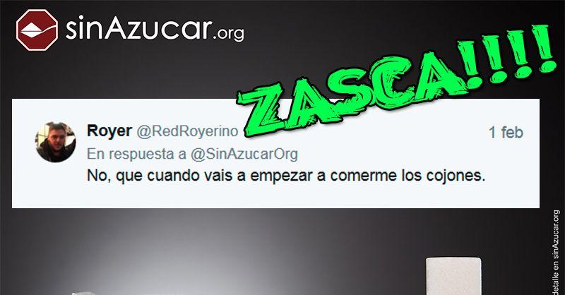 Genial zasca de @SinAzucarOrg a un tuitero vacilón
